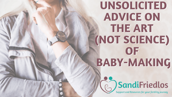 Unsolicited advice on the art (not science) of baby-making