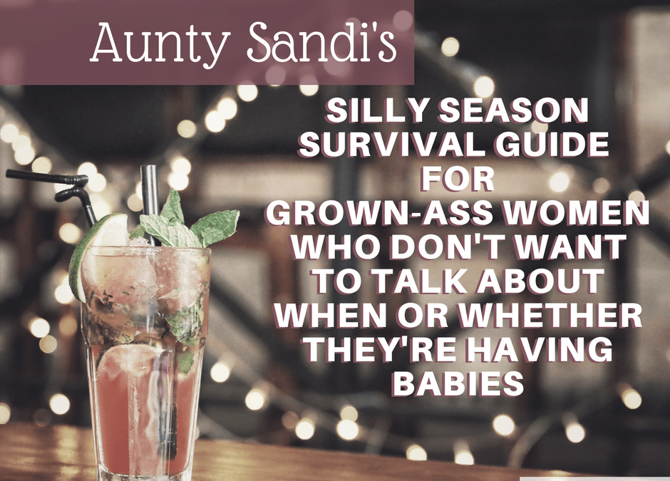 The IVF Silly Season Survival Guide