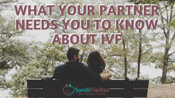 What your partner needs you to know about IVF and dealing with fertility treatment